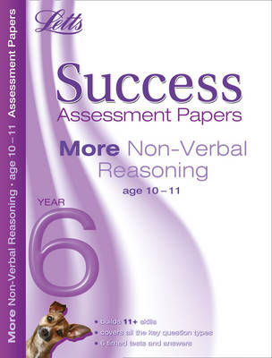 More Non-Verbal Reasoning Age 10-11: Assessment Papers