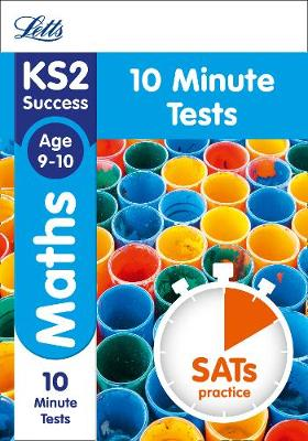 KS2 Maths SATs Age 9-10: 10-Minute Tests