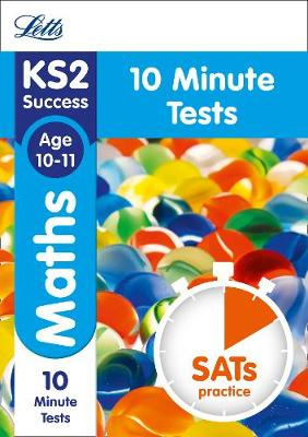 KS2 Maths SATs Age 10-11: 10-Minute Tests: 2018 Tests
