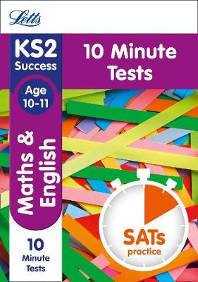 KS2 Maths and English SATs Age 10-11: 10-Minute Tests: 2018 Tests