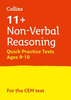 11+ Non-Verbal Reasoning Quick Practice Tests Age 9-10 for the CEM tests