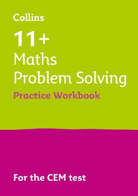 11+ Problem Solving Results Booster for the CEM tests: Targeted Practice Workbook