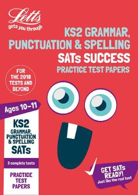 KS2 English Grammar, Punctuation and Spelling SATs Practice Test Papers: 2019 Tests