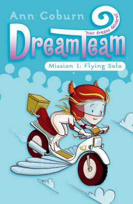Dream Team Mission 1: Flying Solo