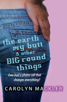 Earth, My Butt And Other Round Things