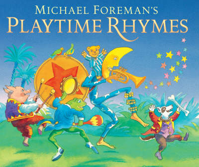 Michael Foreman's Playtime Rhymes