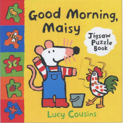 Good Morning Maisy Jigsaw Book