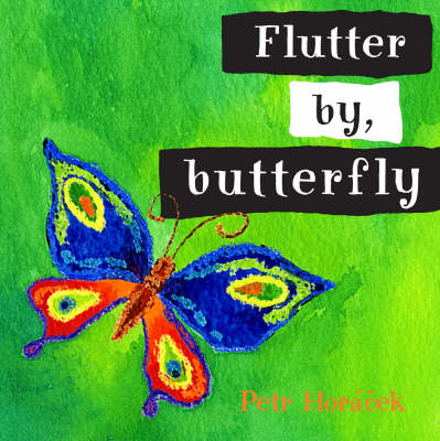 Flutter By Butterfly Board Book