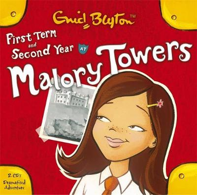 Malory Towers: First Term & Second Form