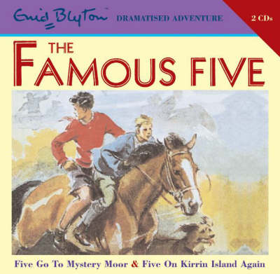 Famous Five on Mystery Moor and Famous Five on Kirrin Island Again