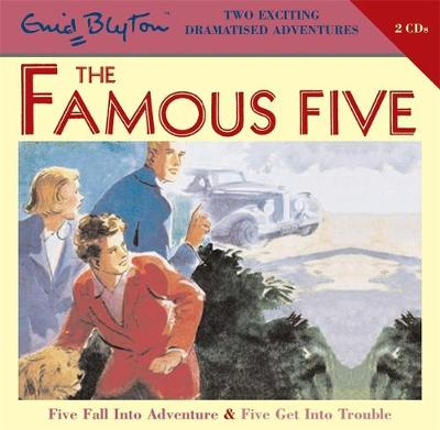 Famous Five: Five Fall Into Adventure & Five Get Into Trouble