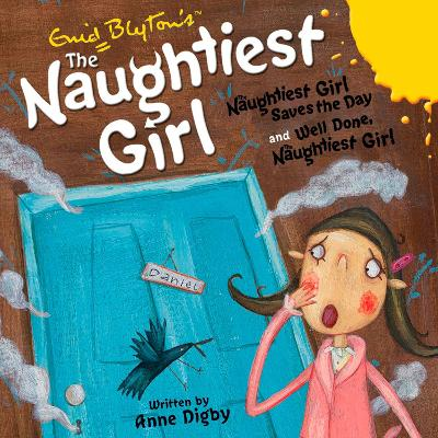 Naughtiest Girl Saves the Day & Well Done, the Naughtiest Girl