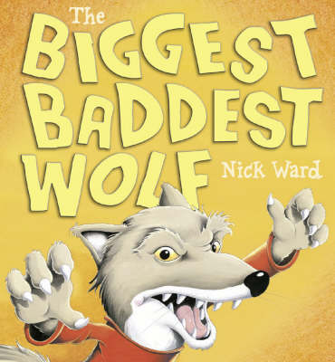 The Biggest Baddest Wolf