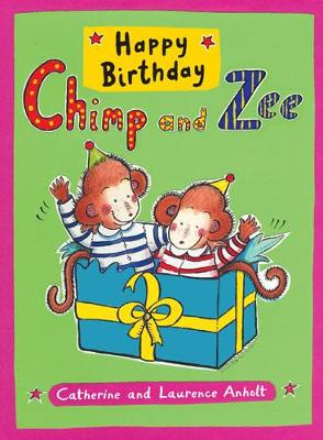 Happy Birthday Chimp and Zee