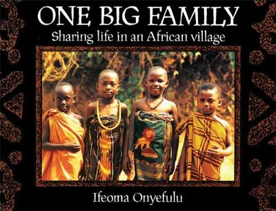 One Big Family Big Book: Sharing Life in an African Village