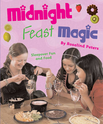 Midnight Feast Magic: Sleepover Food and Fun