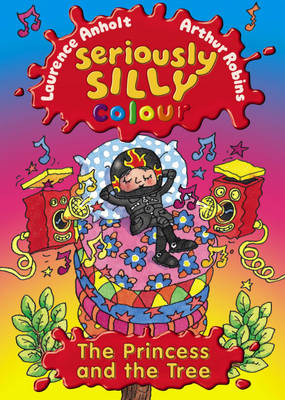 Seriously Silly Colour: The Princess and the Tree