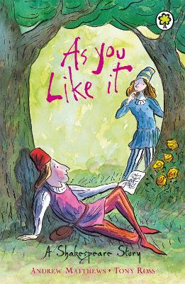 A Shakespeare Story: As You Like It