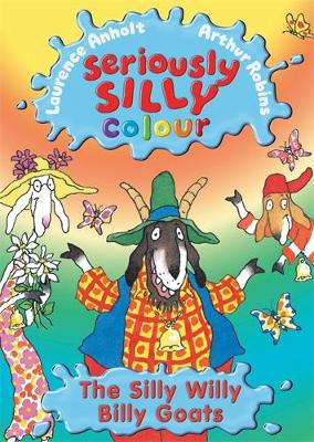Seriously Silly Colour: Silly Willy Billy Goats