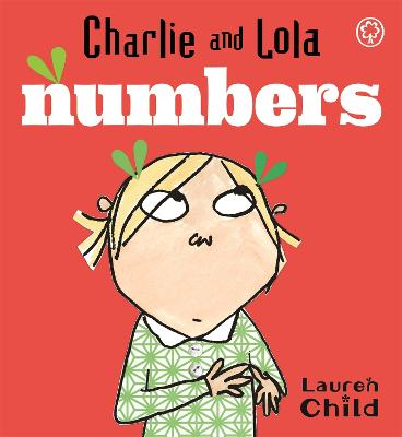 Charlie and Lola: Numbers: Board Book