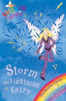 Storm The Lightning Fairy: The Weather Fairies Book 6