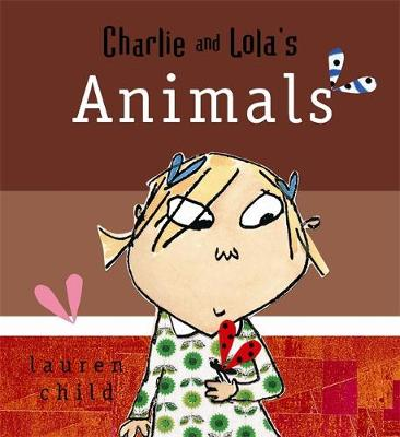 Charlie and Lola's Animals