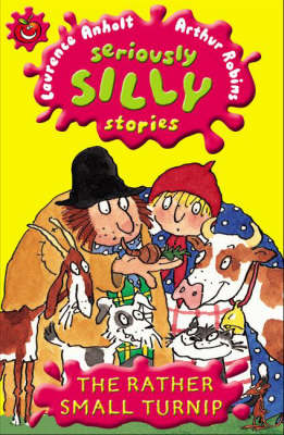 Seriously Silly Stories: The Rather Small Turnip
