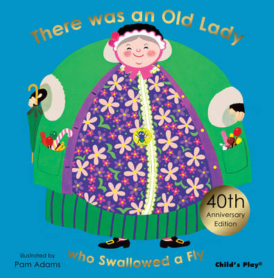 There Was an Old Lady Who Swallowed a Fly: Special 40th Anniversary Edition