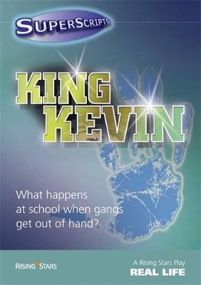 Superscripts Real Life: King Kevin