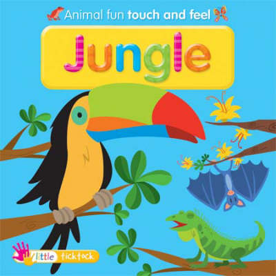 Jungle: Touch and Feel