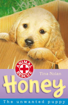 Honey: The Unwanted Puppy