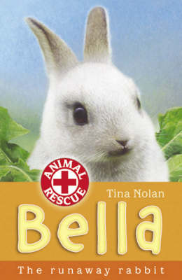Bella: The Runaway Rabbit