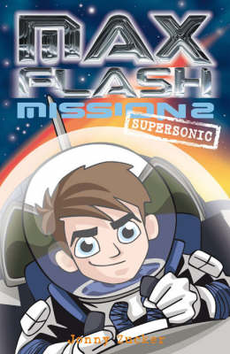 Max Flash: Supersonic