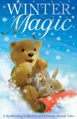Winter Magic: A Spellbinding Collection of Christmas Animal Tales