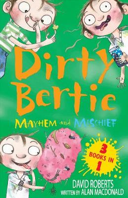 Mayhem and Mischief: 3 books in 1