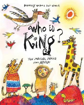 Who is King?: And other tales from Africa