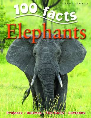 100 Facts - Elephants