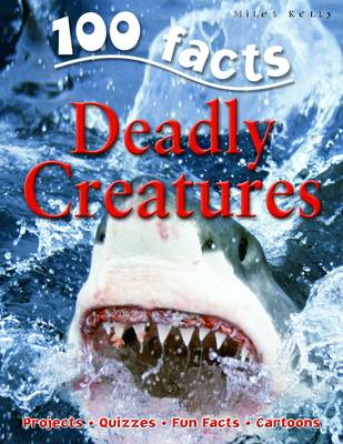 100 Facts - Deadly Creatures