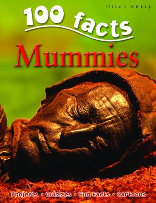 100 Facts - Mummies
