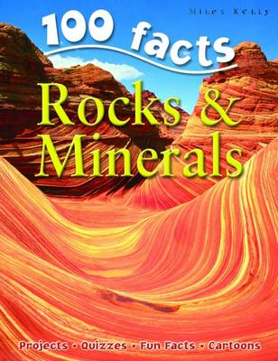 100 Facts - Rocks & Minerals