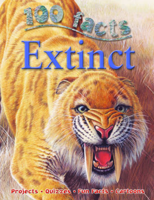 100 Facts - Extinct