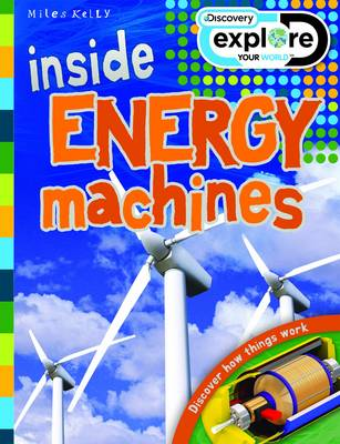 Discovery Inside Energy Machines