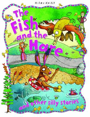 Silly Stories: Fish & the Hare