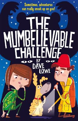 The Incredible Dadventure 2: The Mumbelievable Challenge