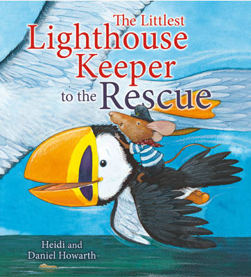 The Littlest Lighthouse Keeper to the Rescue