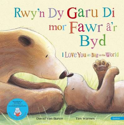 Rwy'n Dy Garu Di MOR Fawr A'r Byd / I Love You as Big as the World