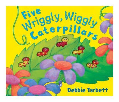 Five Wriggly, Wiggly Caterpillars