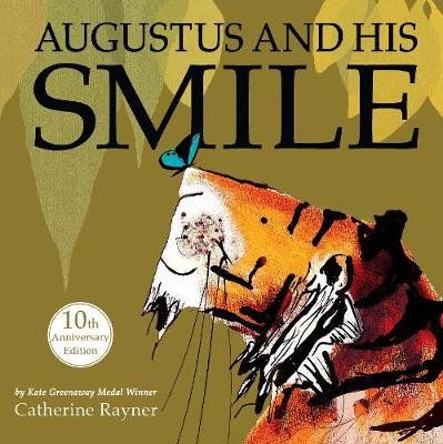 Augustus and His Smile: 10th Anniversary Edition