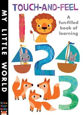 Touch-and-feel 123: A Fun-filled Book of Learning