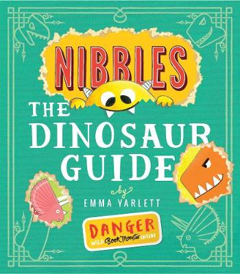 Nibbles: The Dinosaur Guide